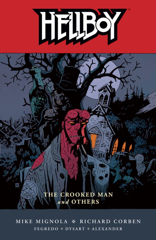 Hellboy by Mike Mignola. Cover of Volume Ten, The Crooked Man and Others